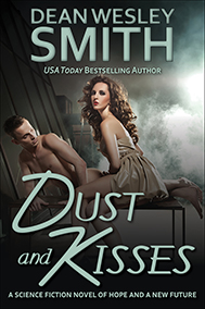 Dust and Kisses