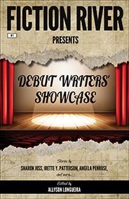 Fiction River Presents: Debut Writers Showcase